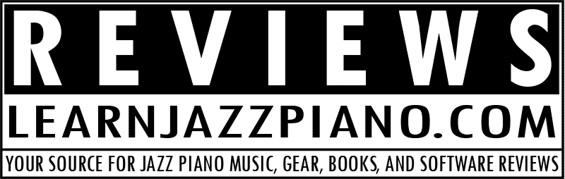 LearnJazzPiano.com Reviews - music, books, hardware, and software